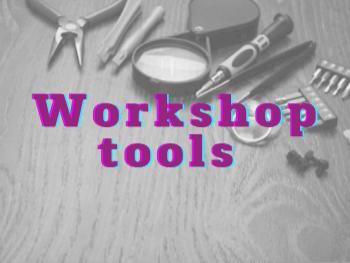أدوات ومستلزمات الورشة